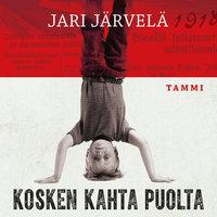 Kosken kahta puolta - Jari Järvelä
