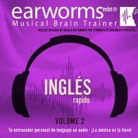 Inglés Rápido, Vol. 2 - Earworms Learning
