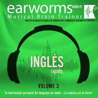 Inglés Rapido, Vol. 3 - Earworms Learning