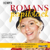 Romans w papilotach - Maria Biłas-Najmrodzka,Elżbieta Narbutt