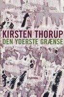 Den yderste grænse - Kirsten Thorup