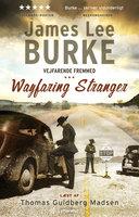 Vejfarende fremmed - James Lee Burke