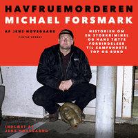 Havfruemorderen - Jens Høvsgaard, Michael Forsmark