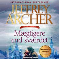Mægtigere end sværdet - Jeffrey Archer