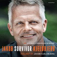 Survivor - Johan Lyngholm-Bjerge, Jakob Kjeldbjerg