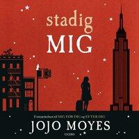 Stadig mig - Jojo Moyes