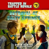 Betrayal at Salty Springs - Devin Hunter