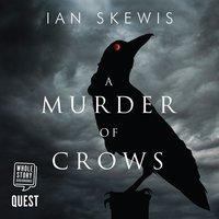 A Murder of Crows - Ian Skewis