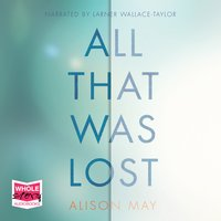 All That Was Lost - Alison May