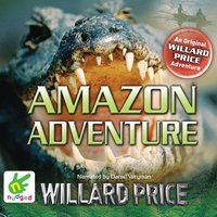 Amazon Adventure - Willard Price