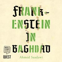 Frankenstein in Baghdad - Ahmed Sadaawi