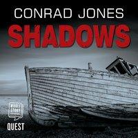 Shadows - Conrad Jones