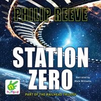 Station Zero - Philip Reeve