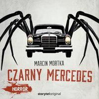 Świat Grozy - S1E1 - Czarny mercedes - Marcin Mortka