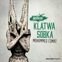 Świat Grozy - S1E4 - Klątwa Sobka - Mohamed Esmat