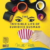 The Invisible Life of Euridice Gusmao - Martha Batalha