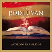 Rödluvan - Bröderna Grimm