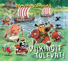 Viikingit tulevat! - Mauri Kunnas