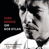 Om Bob Dylan - Sara Danius