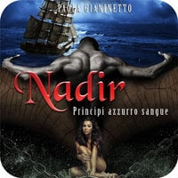 Nadir (Principi azzurro sangue #5) - Paola Gianinetto