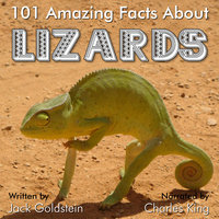 101 Amazing Facts about Lizards - Jack Goldstein