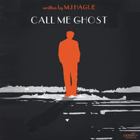 Call Me Ghost - Michael Hague