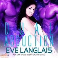Dual Abduction - Eve Langlais