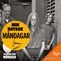 Hon hatade måndagar - Bokasin