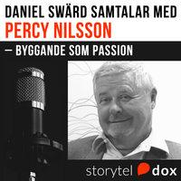 Percy Nilsson - Byggande som passion - Daniel Swärd