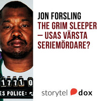 The Grim Sleeper - USA:s värsta seriemördare? - Jon Forsling