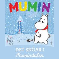 Det snöar i mumindalen - Tove Jansson