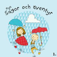 Nya sagor och äventyr 1 - Karin Hofvander