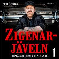 Zigenarjäveln - Del 1 - Thomas Sjöberg,Oliver Dixon,Kent Bersico