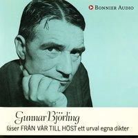 Gunnar Björling läser Från vår till höst ett urval egna dikter - Gunnar Björling