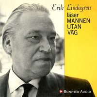 Erik Lindegren läser mannen utan väg - Erik Lindegren