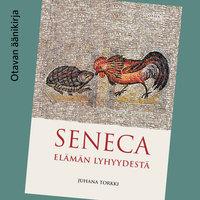 Seneca - Juhana Torkki