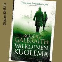 Valkoinen kuolema - Robert Galbraith