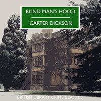 Blind Man's Hood - Carter Dickson