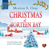 Christmas at Borteen Bay - Morton S. Gray