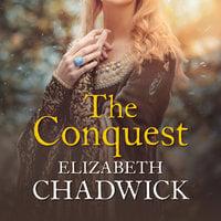 The Conquest - Elizabeth Chadwick