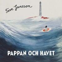 Pappan och havet - Tove Jansson