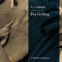 Fru Gylling - A.J. Gejlager