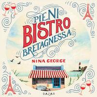 Pieni bistro Bretagnessa - Nina George