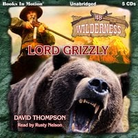 Lord Grizzly - David Thompson