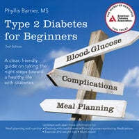 Type 2 Diabetes For Beginners, 2nd Edition - Phyllis Barrier