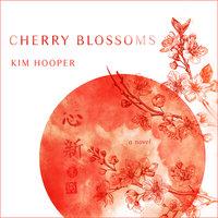 Cherry Blossoms - Kim Hooper