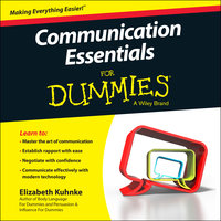 Communication Essentials For Dummies - Elizabeth Kuhnke