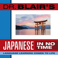 Dr. Blair's Japanese in No Time - Dr. Robert Blair
