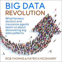 Big Data Revolution - Rob Thomas, Patrick McSharry