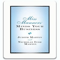 Miss Manners Minds Your Business - Judith Martin, Nicholas Ivor Martin